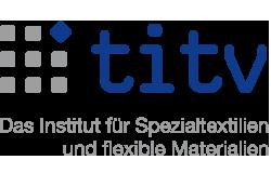 TITV Greiz: Institut für Spezialtextilien und flexible Materialien